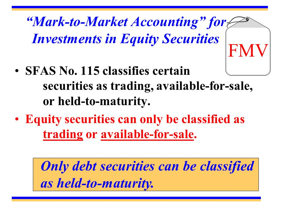 Mark-to-Market Accounting for Investments in Equity Securities