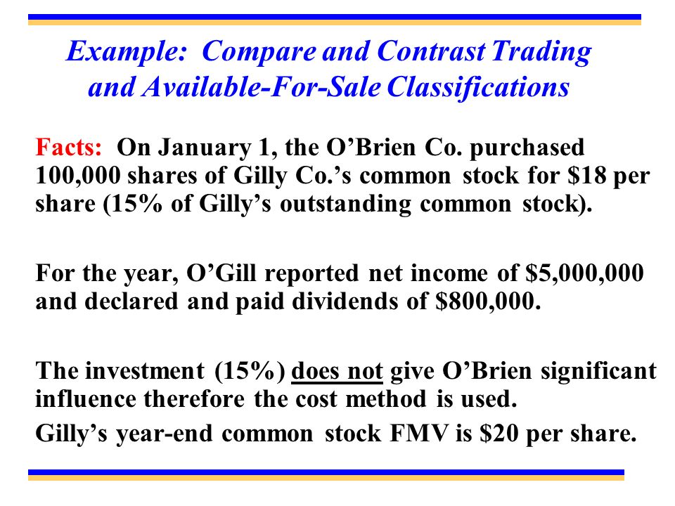 Example: Compare and Contrast Trading and Available-For-Sale Classifications