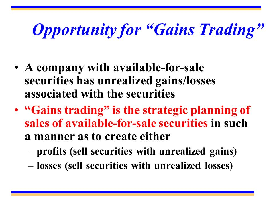 Opportunity for Gains Trading