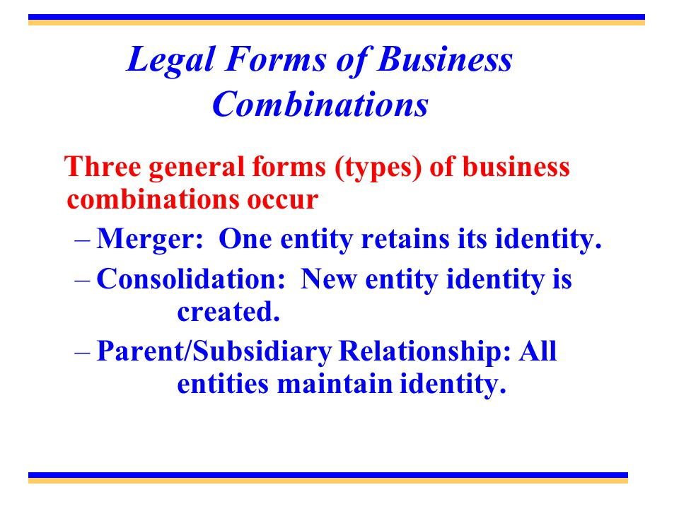 Legal Forms of Business Combinations