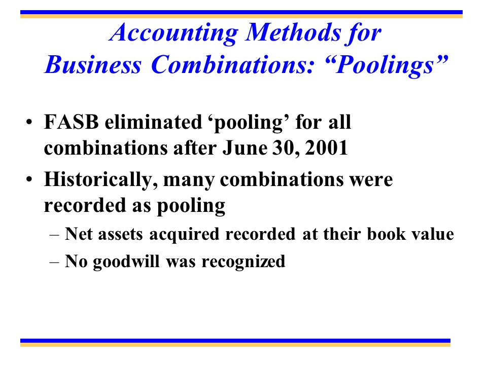 Accounting Methods for Business Combinations: Poolings