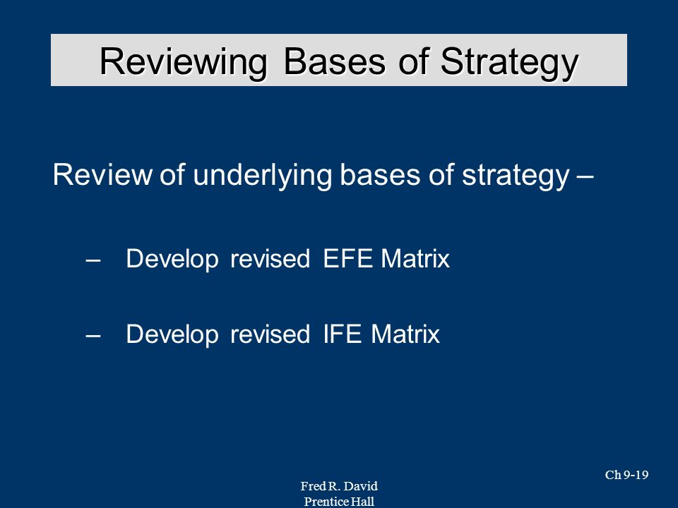 Reviewing Bases of Strategy