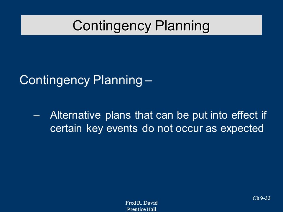 financial contingency planning A contingency is an unexpected event or situation that affects the financial health,  professional image, or market share of a company it is usually a negative.