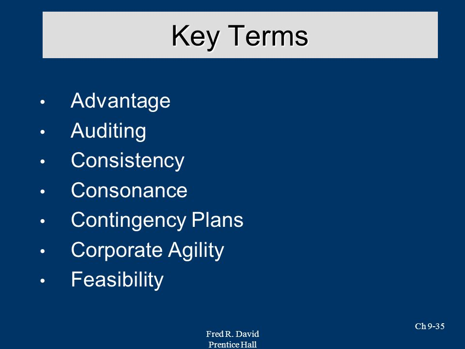 Key Terms Advantage Auditing Consistency Consonance Contingency Plans