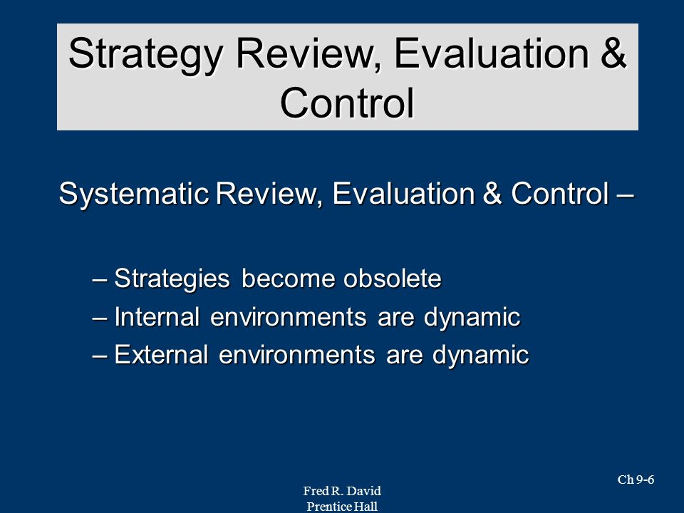 Strategy Review, Evaluation & Control