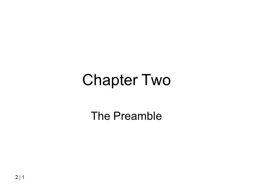 Chapter Two The Preamble