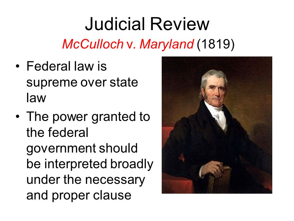 Judicial Review McCulloch v. Maryland (1819)