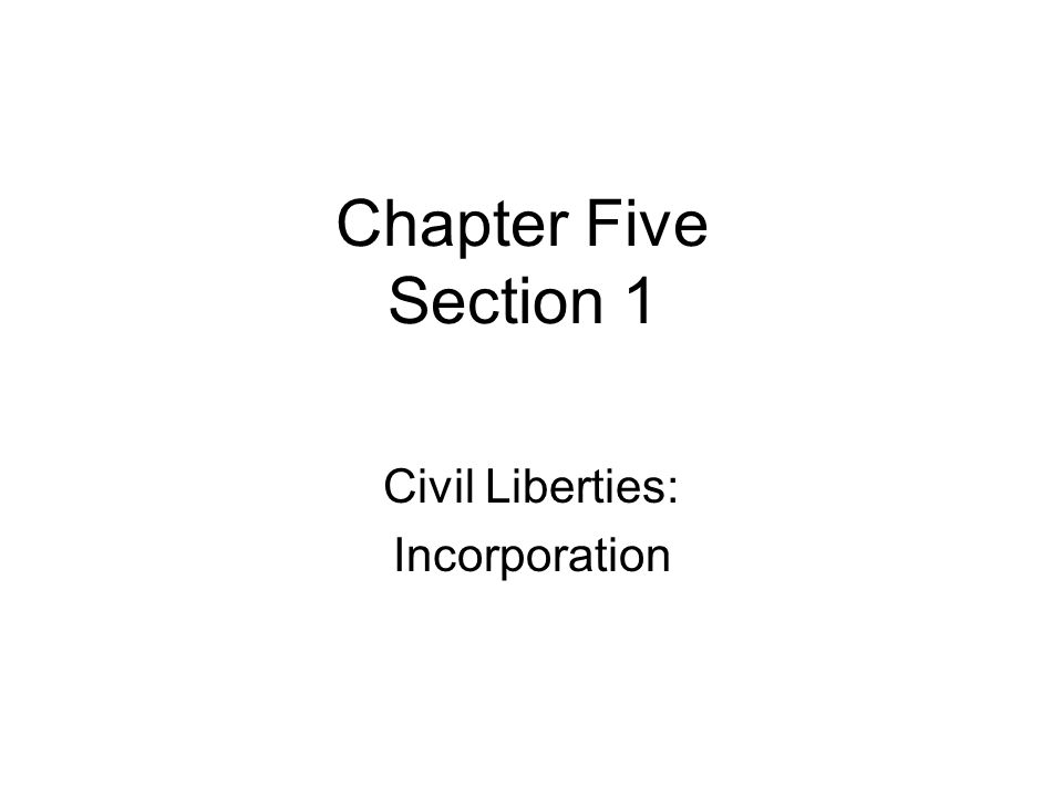 Civil Liberties: Incorporation