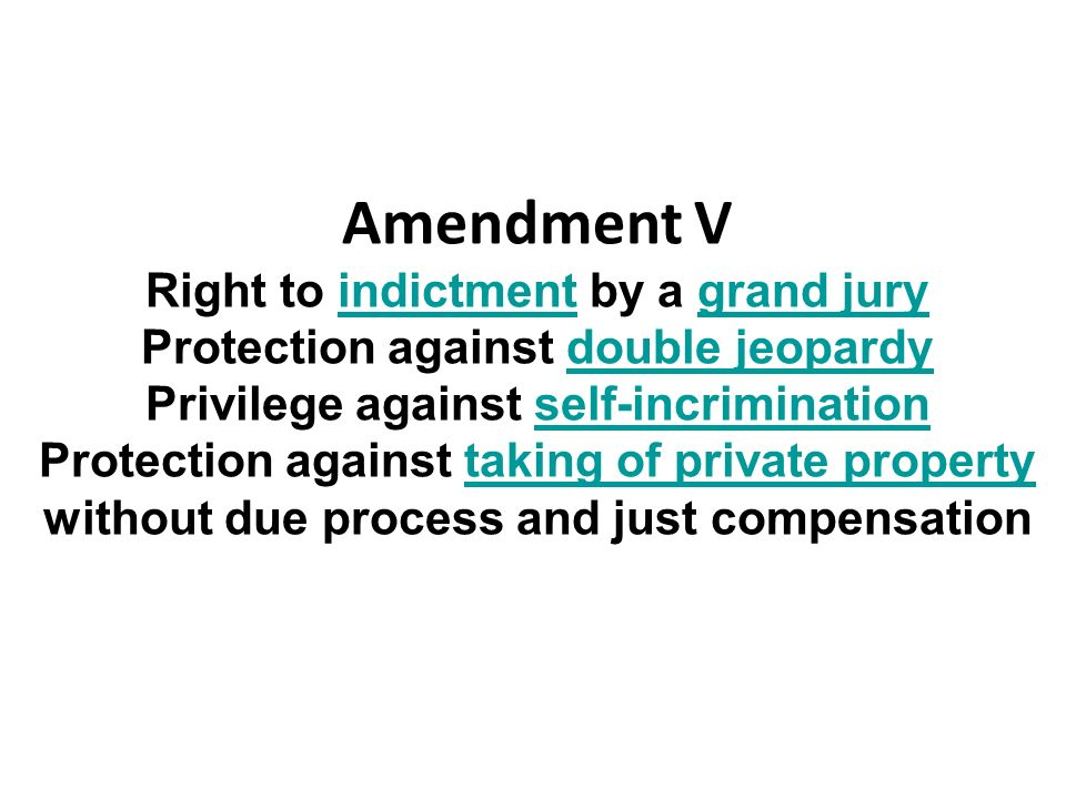Amendment V Right to indictment by a grand jury
