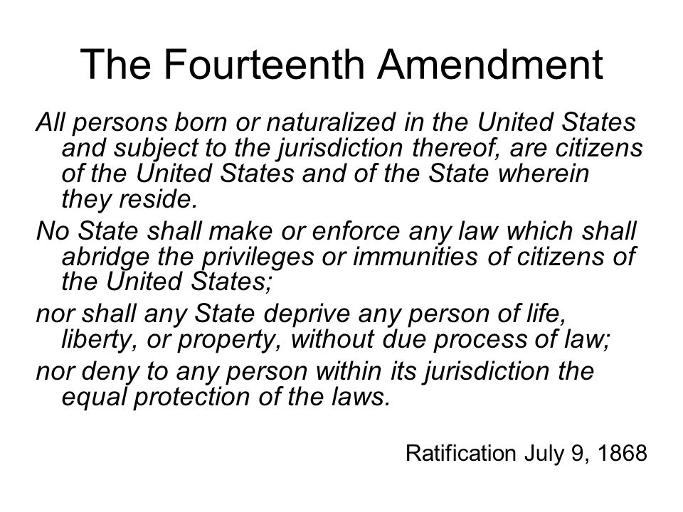 The Fourteenth Amendment