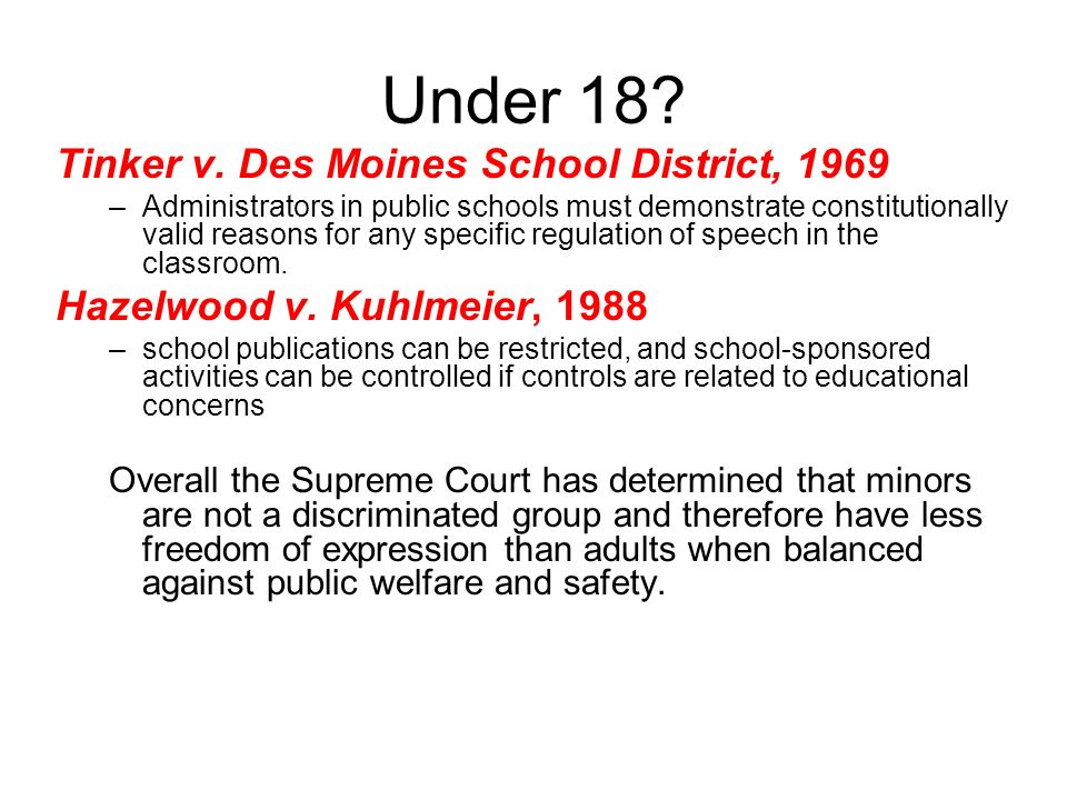Under 18 Tinker v. Des Moines School District, 1969