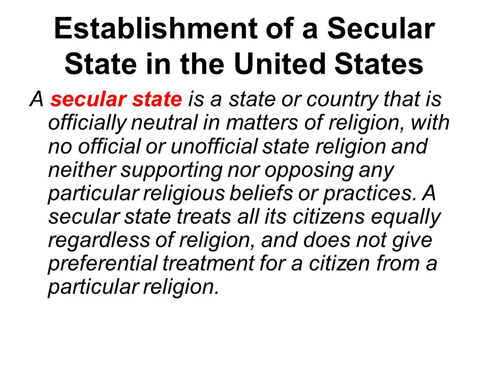Establishment of a Secular State in the United States