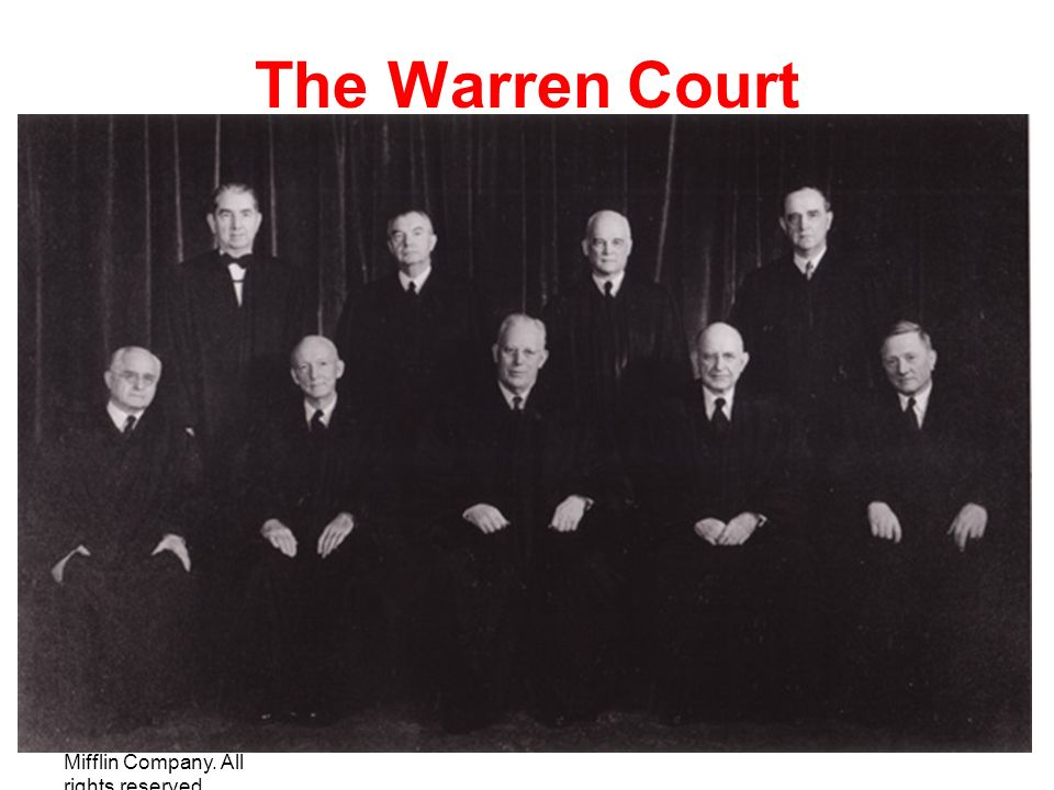 The Warren Court Copyright © Houghton Mifflin Company. All rights reserved.
