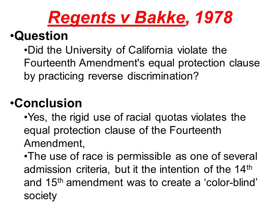 Regents v Bakke, 1978 Question Conclusion