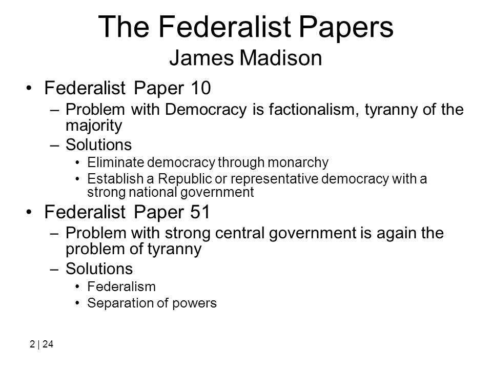 essay number 10 federalist james madison The federalist papers is the name we give to a collection of political essays written by james james madison wrote federalist no 10 federalist no 10.