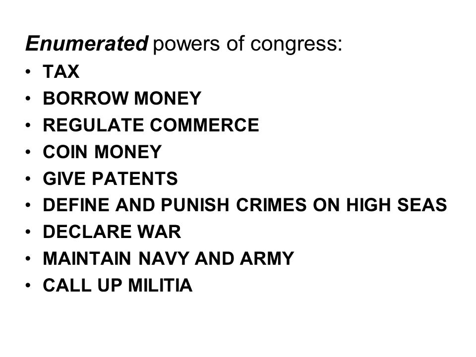 Enumerated powers of congress:
