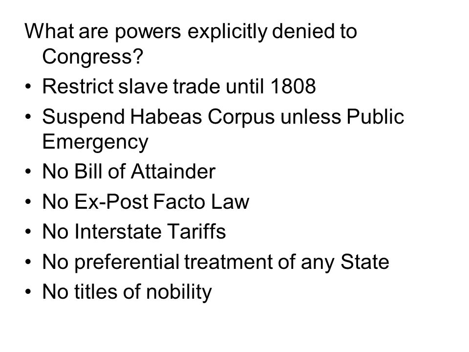 What are powers explicitly denied to Congress