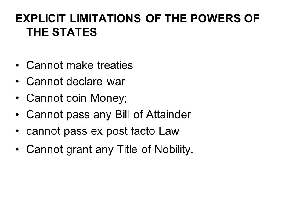 EXPLICIT LIMITATIONS OF THE POWERS OF THE STATES