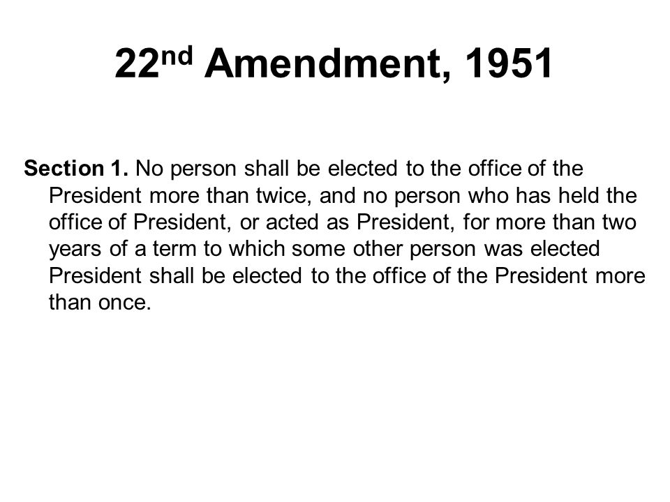 22nd Amendment, 1951