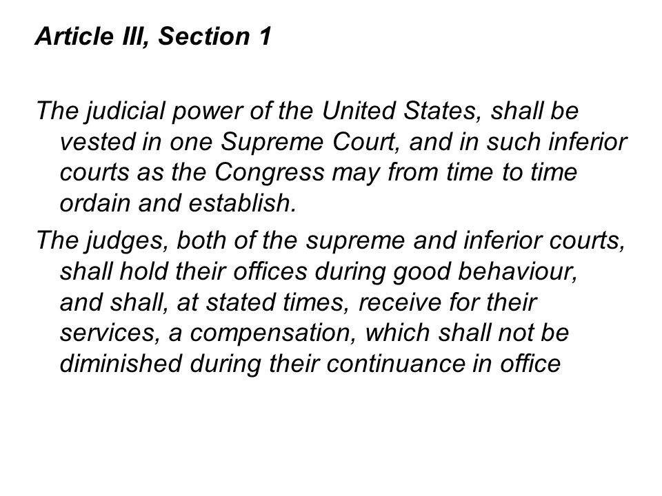 Article III, Section 1 The judicial power of the United States, shall be vested in one Supreme Court, and in such inferior courts as the Congress may from time to time ordain and establish.
