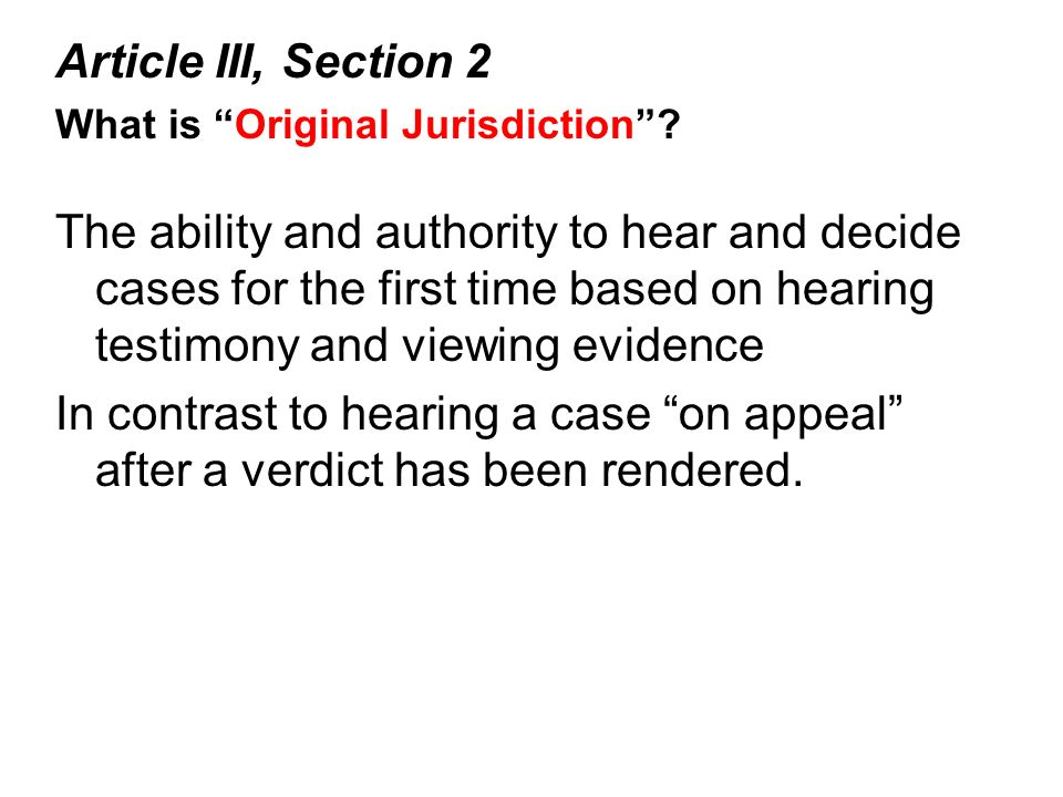Article III, Section 2 What is Original Jurisdiction