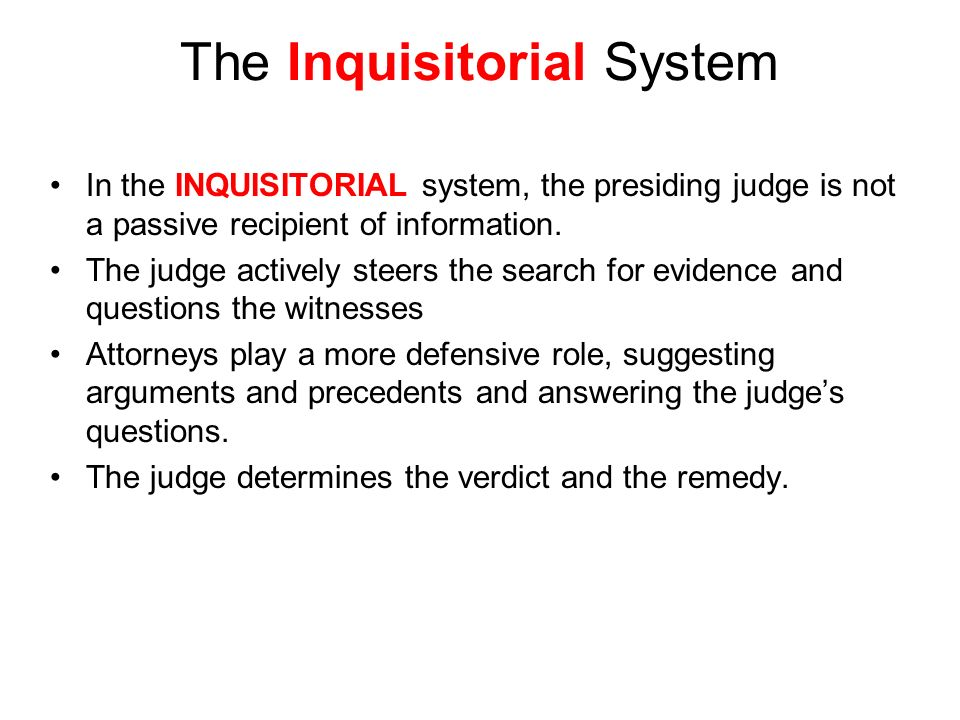 The Inquisitorial System