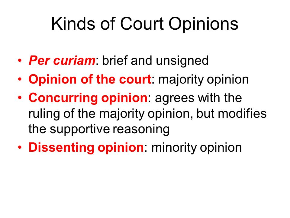 Kinds of Court Opinions