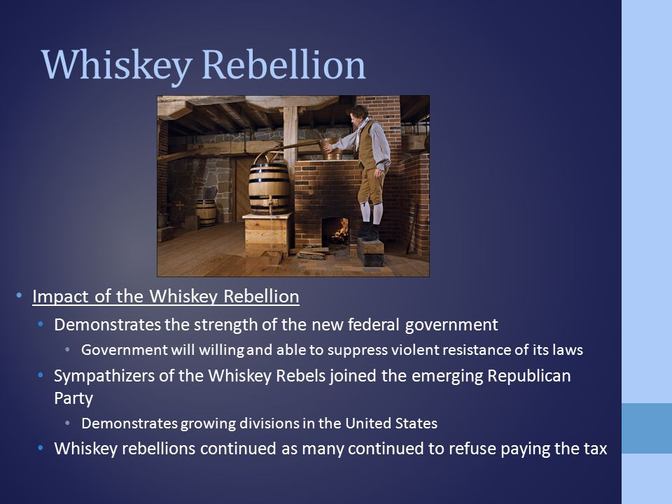 an overview of the whiskey rebellion in united states Whiskey rebellion: overview of the whiskey  and he imposed the revenue-raising whiskey excise that led to the  constituent state of the united states of america .