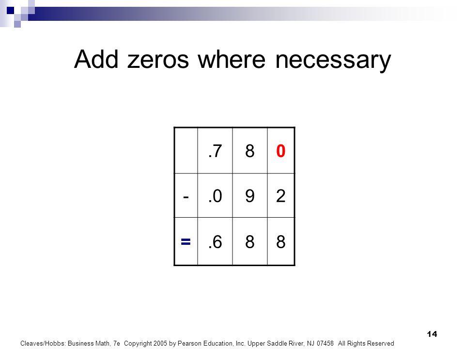 Add zeros where necessary