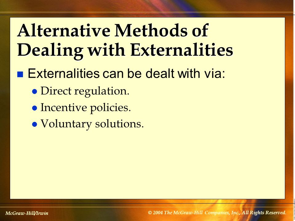 Alternative Methods of Dealing with Externalities
