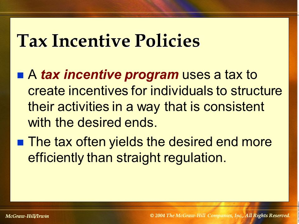 Tax Incentive Policies