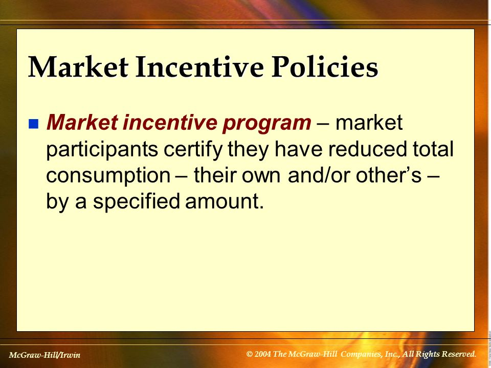 Market Incentive Policies