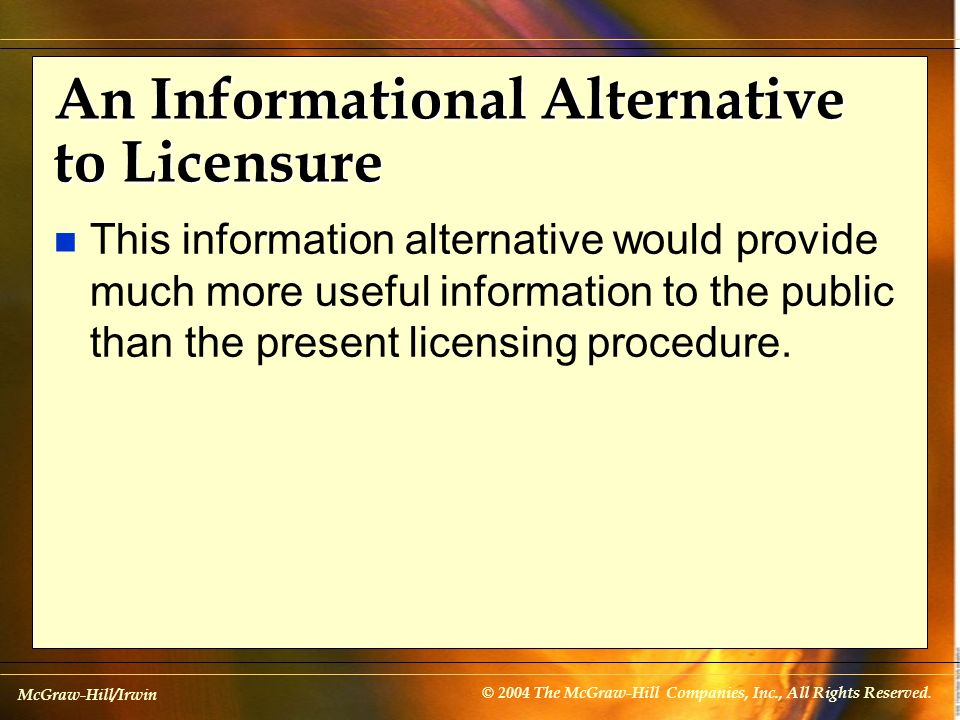 An Informational Alternative to Licensure
