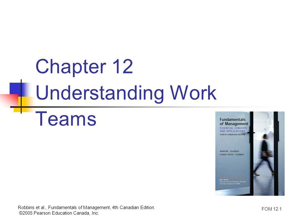 Chapter 12 Understanding Work Teams