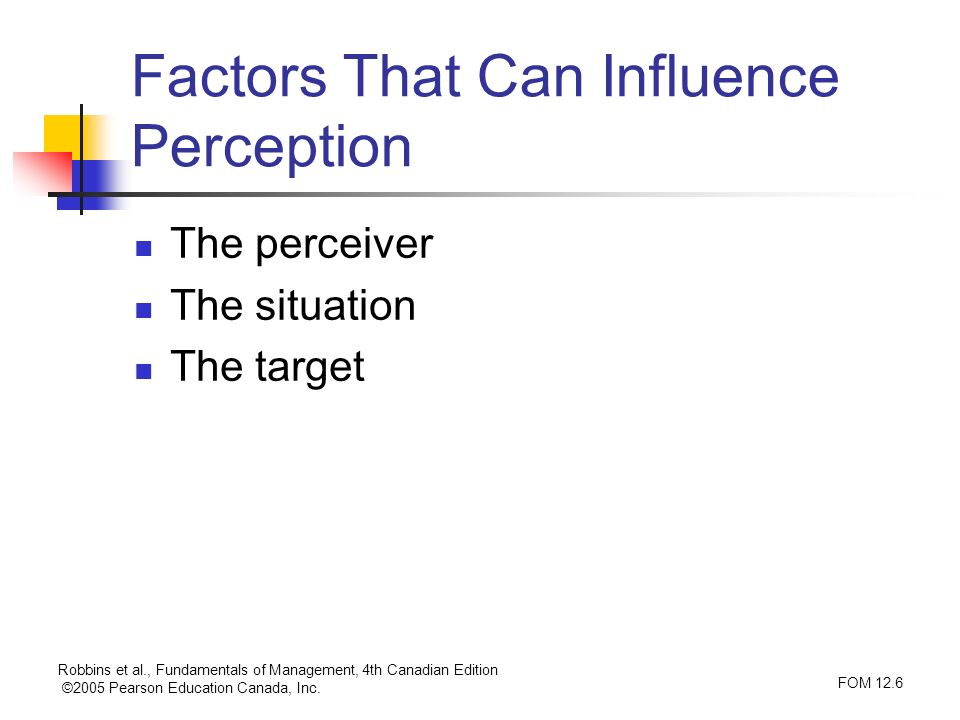 Factors That Can Influence Perception