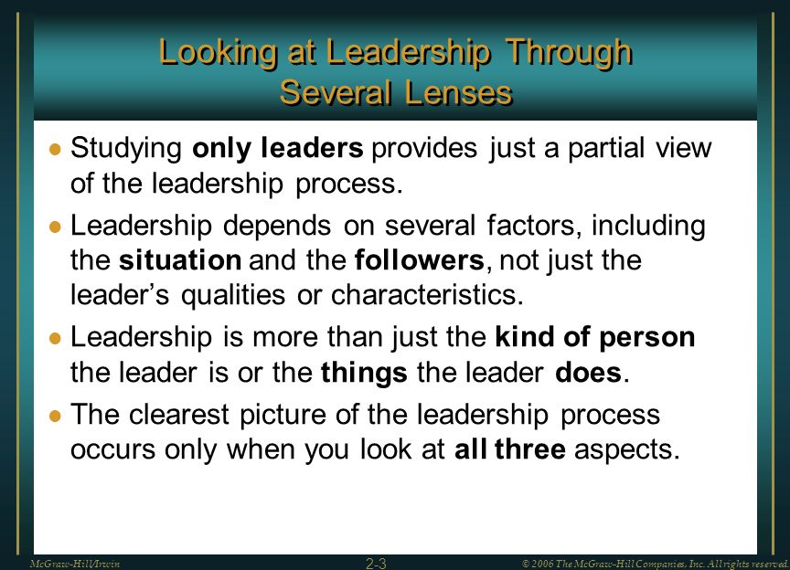 Looking at Leadership Through Several Lenses