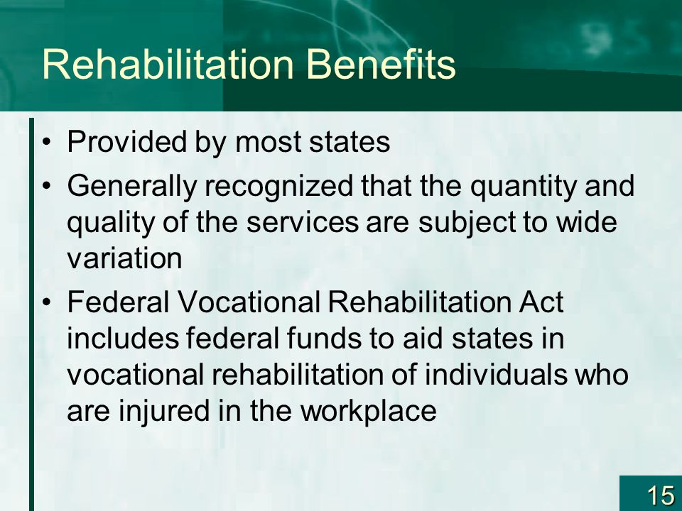 Rehabilitation Benefits