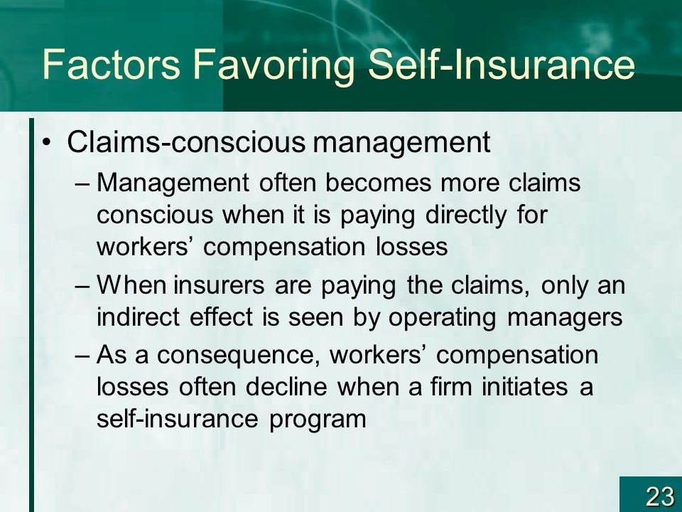 Factors Favoring Self-Insurance