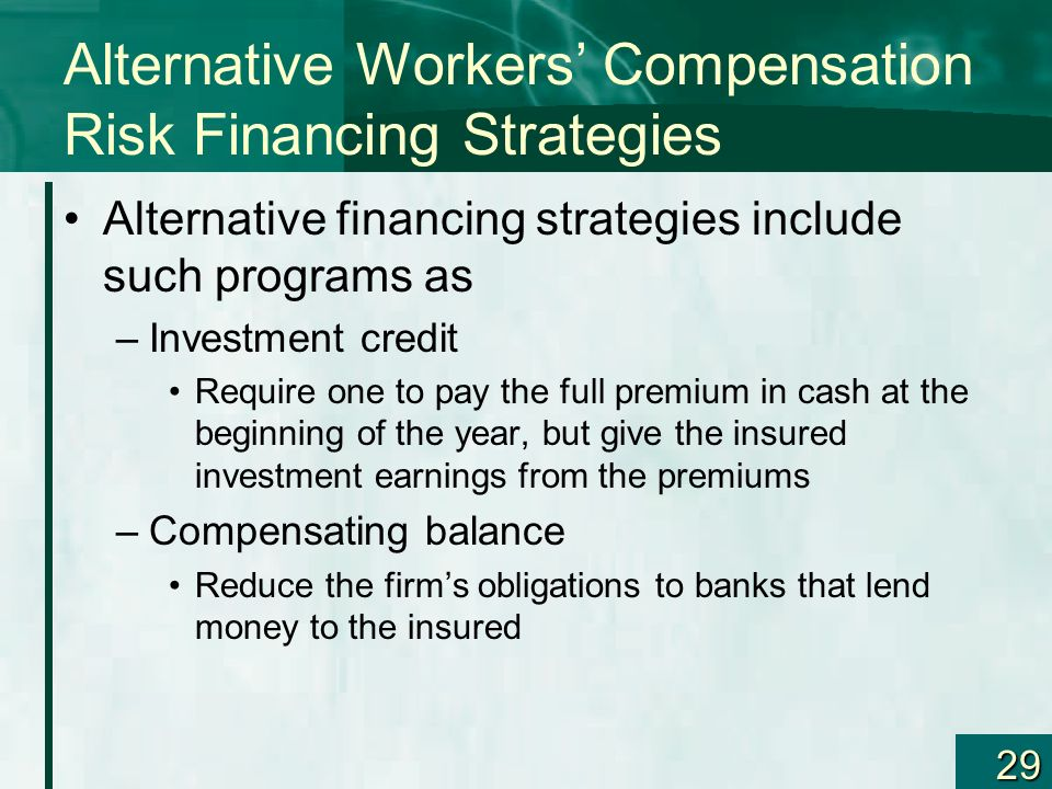 Alternative Workers' Compensation Risk Financing Strategies