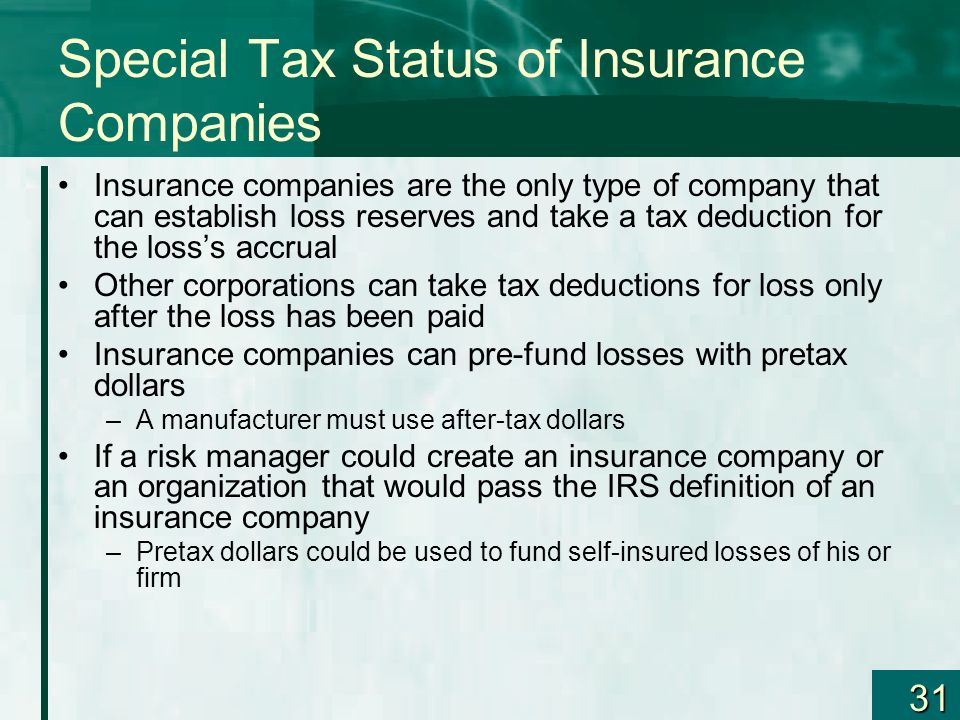 Special Tax Status of Insurance Companies