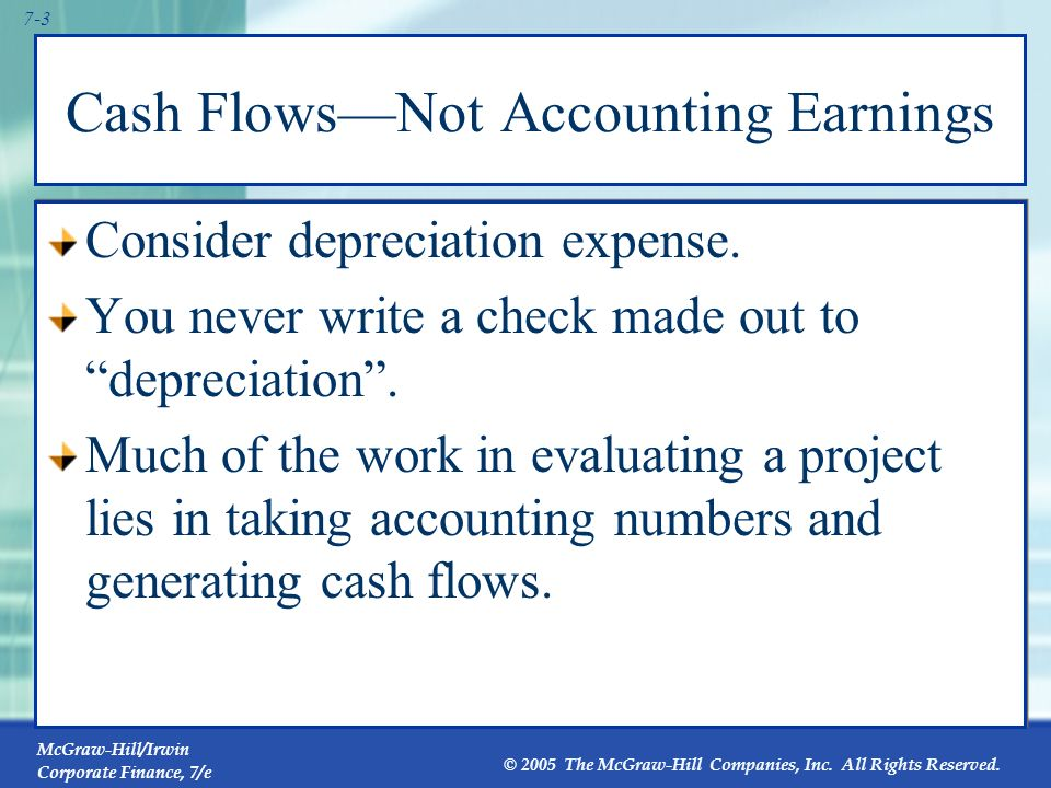 Cash Flows—Not Accounting Earnings