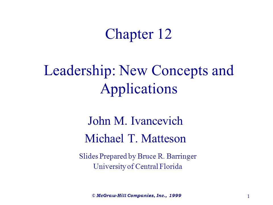 Chapter 12 Leadership: New Concepts and Applications