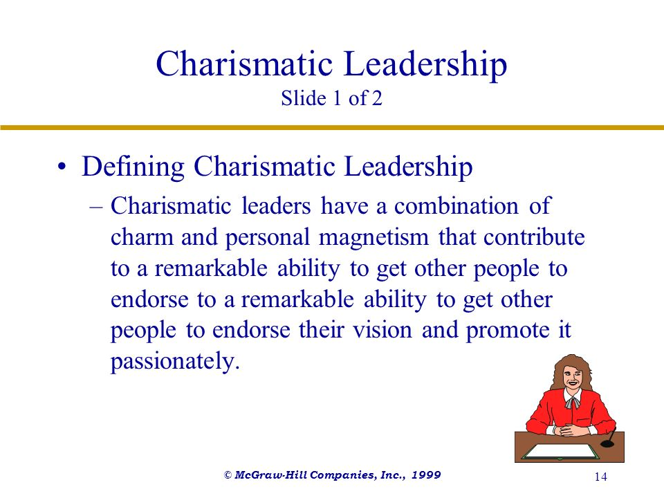Charismatic Leadership Slide 1 of 2