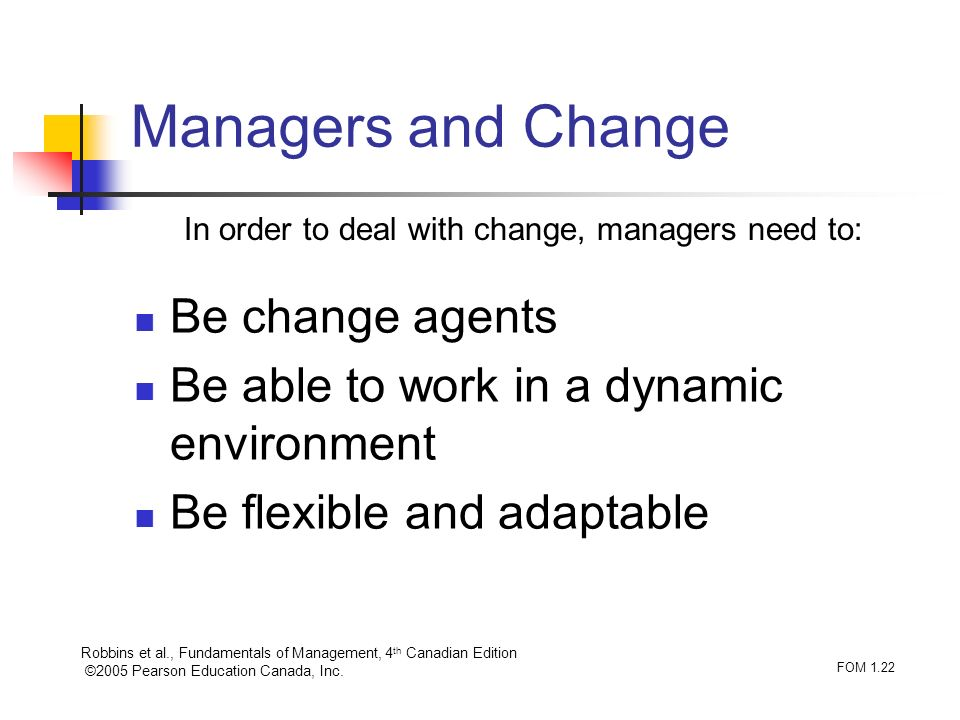 Managers and Change Be change agents