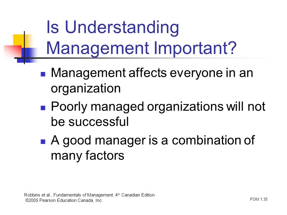 Is Understanding Management Important