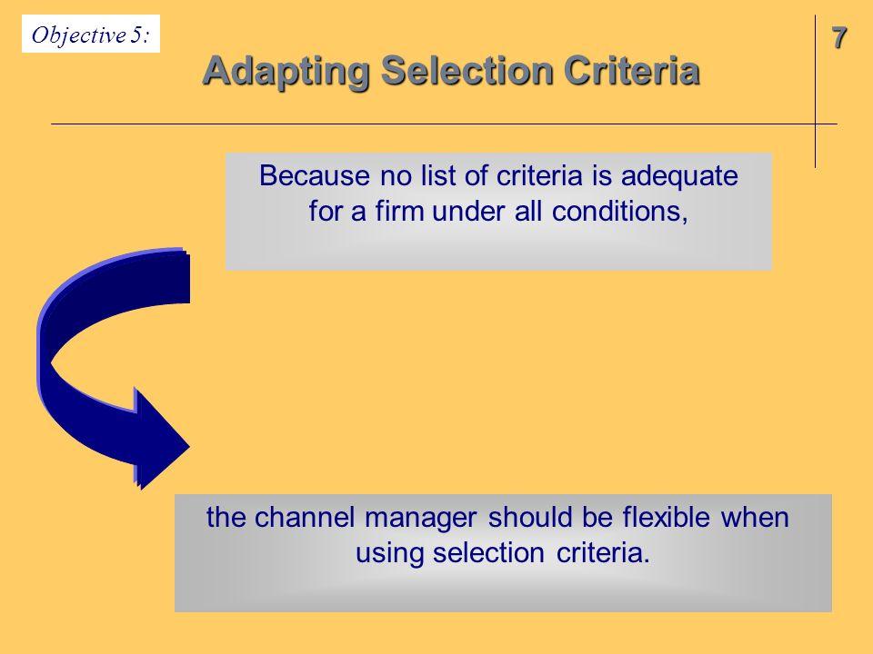 Adapting Selection Criteria