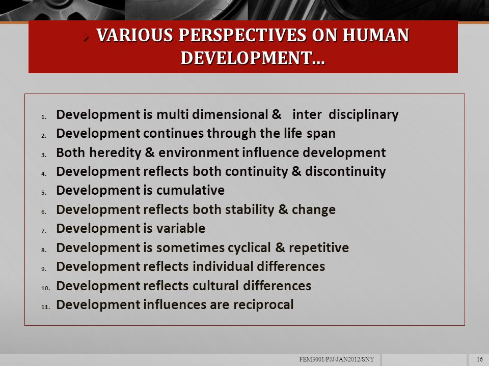 life span perspective on human development Study 8 7 characteristics of the life-span perspective flashcards from 7 characteristics of the life-span lifespan development human growth and.
