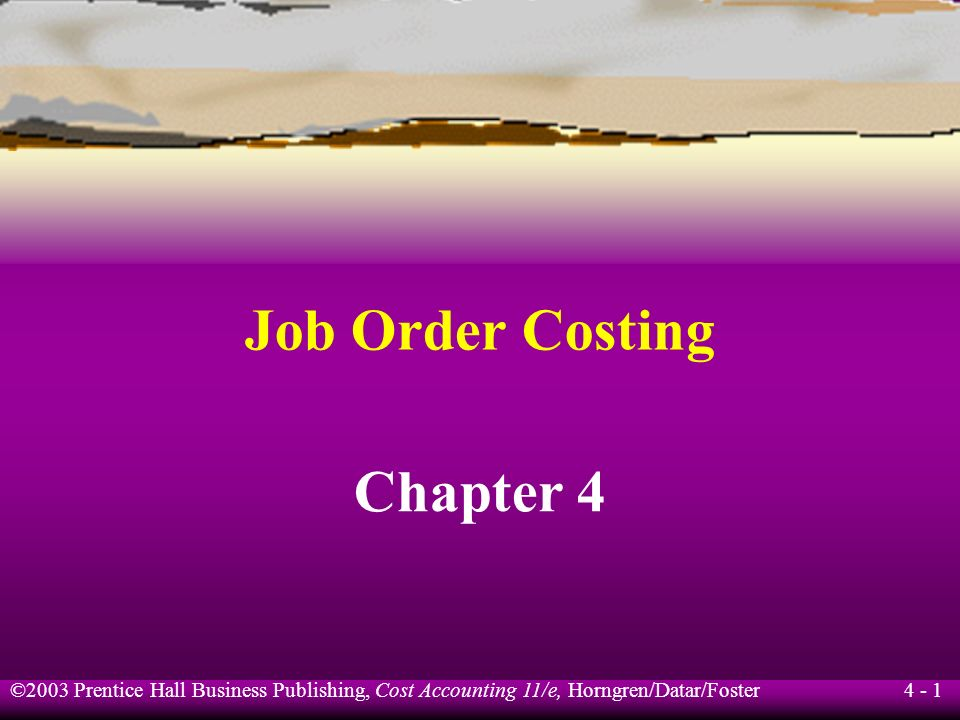 Job Order Costing Chapter 4