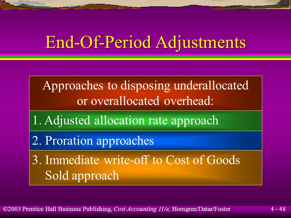 End-Of-Period Adjustments