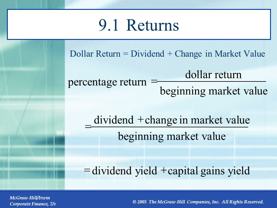 9.1 Returns ue market val beginning return dollar percentage = ue